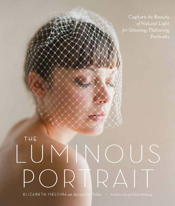 Elizabeth Messina - The Luminous Portrait - Gewinne ein Buch