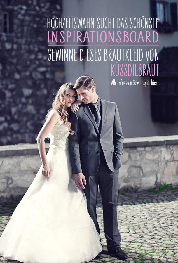 Gewinne ein Brautkleid von kuessdiebraut - Hochzeitswahn sucht das schoenste Inspirationsboard