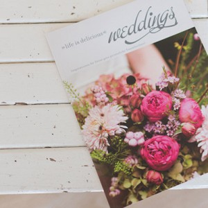 """life is delicious - Weddings"" Ein inspiriender Hochzeitsguide + Giveaway"