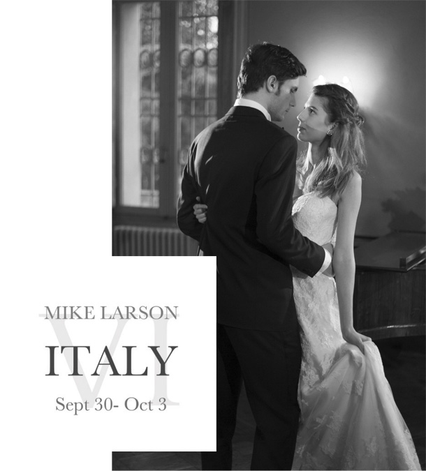 Mike Larson Workshop Toskana Italien 2013